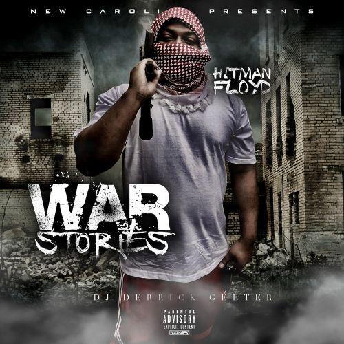 War Stories - HitmanFloyd (DJ Derrick Geeter)