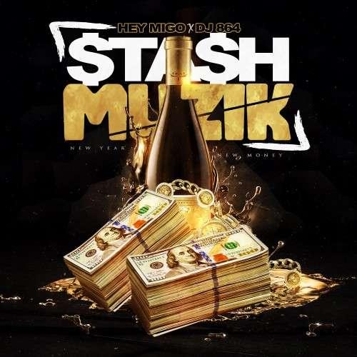 Various Artists - Sta$h Muzik