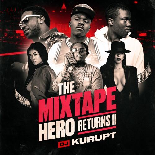 The Mixtape Hero Returns II - DJ Kurupt