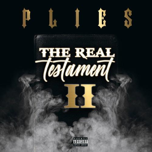 The Real Testament 2 - Plies (Big Gates Records)