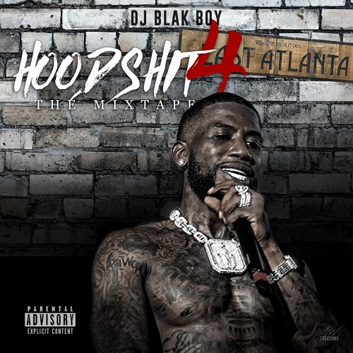 Hood Shit The Mixtape 4 - DJ Blakboy