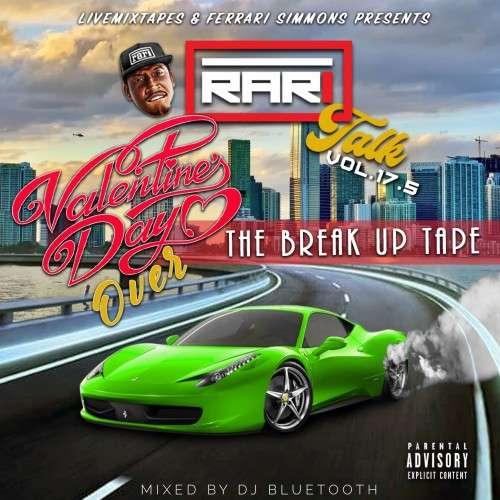 Various Artists - Rari Talk 17.5 (The Break Up Tape)
