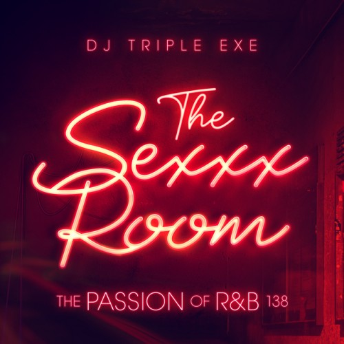 The Passion Of R&B 138 - DJ Triple Exe