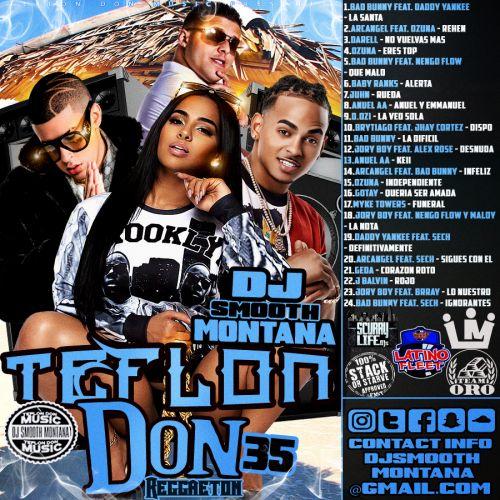 Teflon Don 35 - DJ Smooth Montana