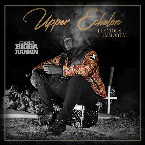Luscious Immortal - Upper Echelon