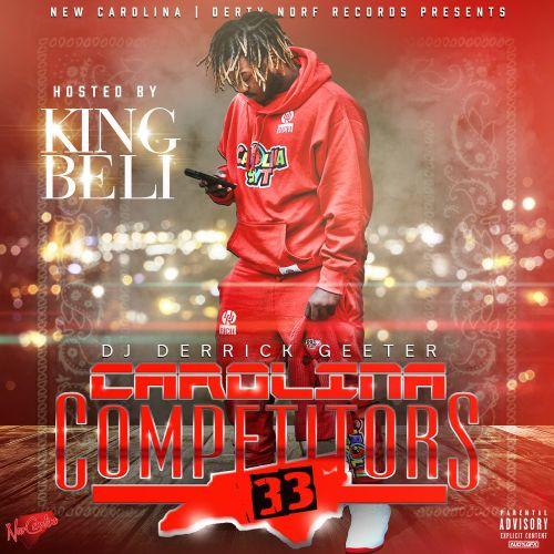 Carolina Competitors 33 - King Beli (DJ Derrick Geeter)