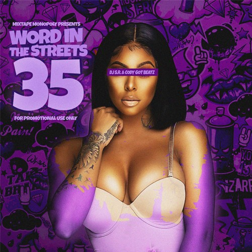 Word In The Streets 35 - DJ S.R., Mixtape Monopoly