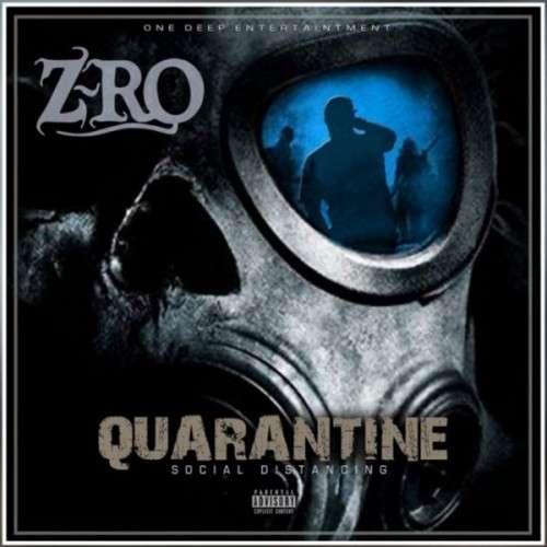 Z-Ro - Quarantine EP