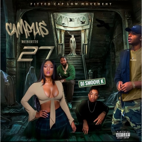 Campus Rebirth 27 (Hosted By WillGotTheJuice) - DJ Smoove K