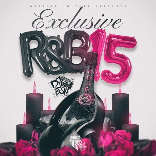 Exclusive R&B 15 - DJ B-Ski