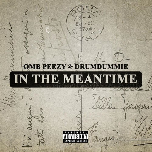 In The Meantime - OMB Peezy & Drumdummie