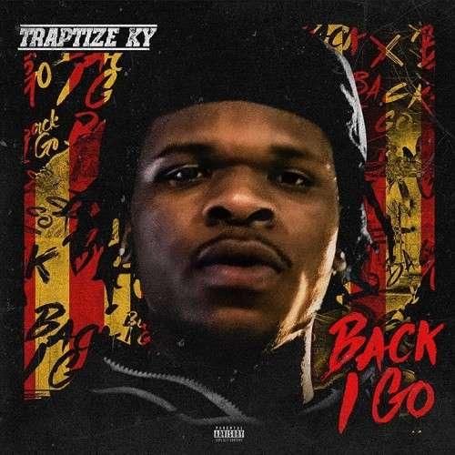 Traptize Ky - Back I Go