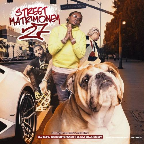 Street Matrimoney 27 - DJ Blakboy, DJ S.R., DJ Scooperachi