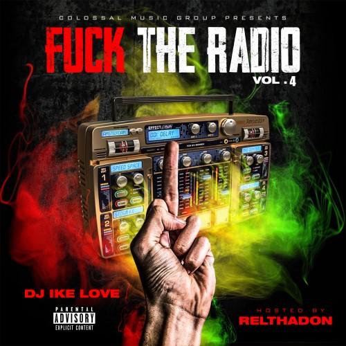 F*ck The Radio 4 - DJ Ike Love