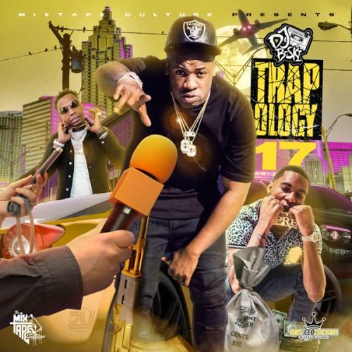 Trapology 17 - DJ B-Ski