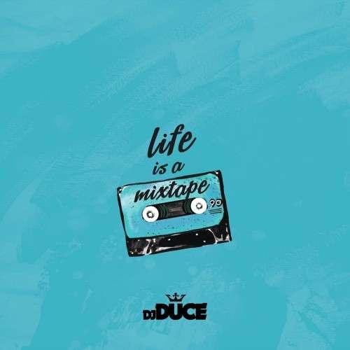 Various Artists - Life Is A Mixtape