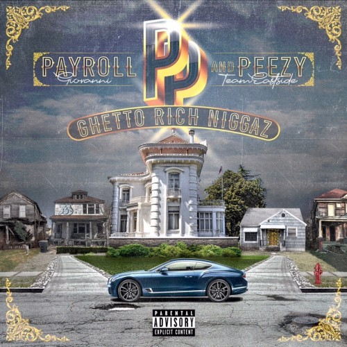 Ghetto Rich Niggaz - Payroll Giovanni & Peezy