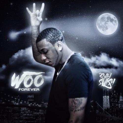 Woo Forever - Rah Swish
