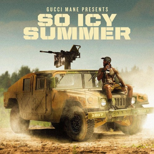 So Icy Summer - Gucci Mane (1017 Records)