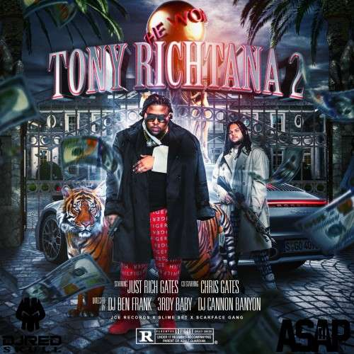 Just Rich Gates - Tony Richtana 2