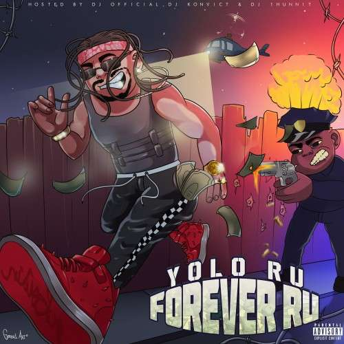 Yolo Ru - Forever Ru