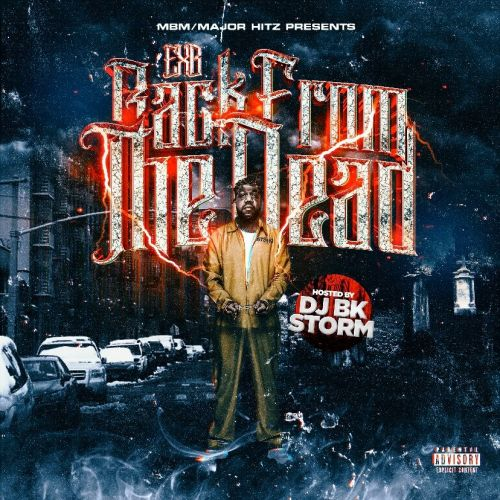 Back From The Dead - EXB (DJ BKSTORM)