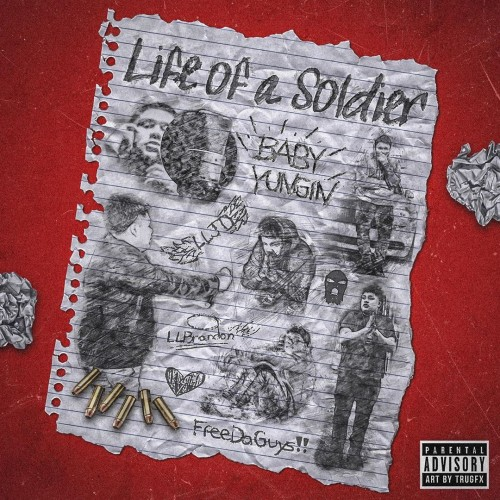 Life Of A Soldier - Baby Yungin