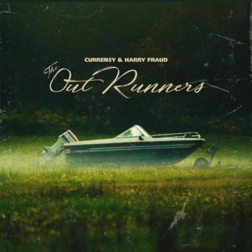 The Outrunners - Curren$y & Harry Fraud (Jets)