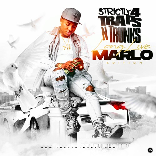 Strictly 4 The Traps N Trunks (Long Live Marlo Edition) - Traps-N-Trunks