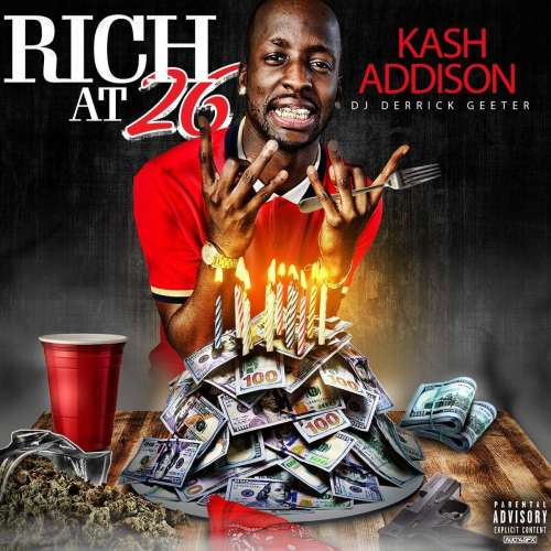 Kash Addison - Rich At 26