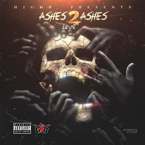 Ashes 2 Ashes - Lil 2z