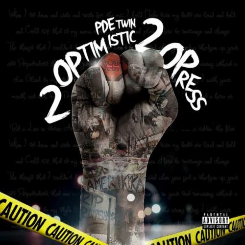 2 Optimistic 2 Opress - PDE Twin (PDE)