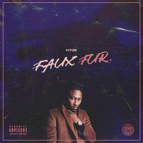 Future - Faux Fur