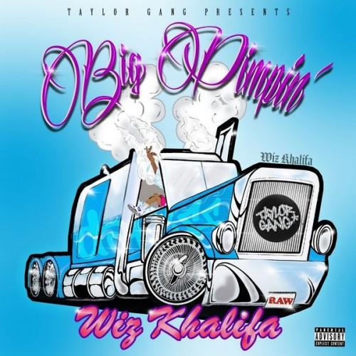 Big Pimpin - Wiz Khalifa (Taylor Gang)