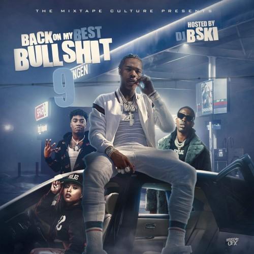 Back On My Best Bullshit 9 - DJ B-Ski