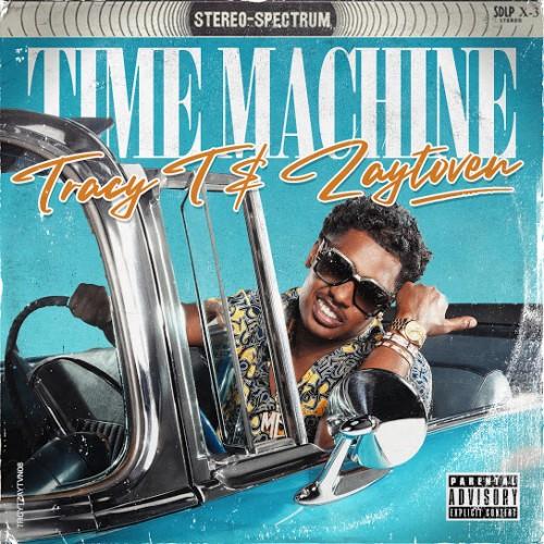 Time Machine - Tracy T & Zaytoven