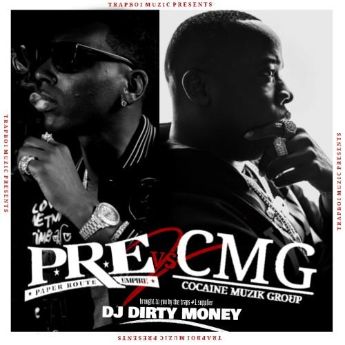 P.R.E vs CMG 2 - DJ Dirty Money