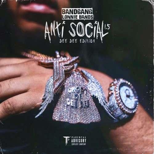 BandGang Lonnie Bands - Antisocial 1.5