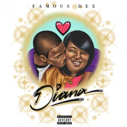 Diana - Famous Dex