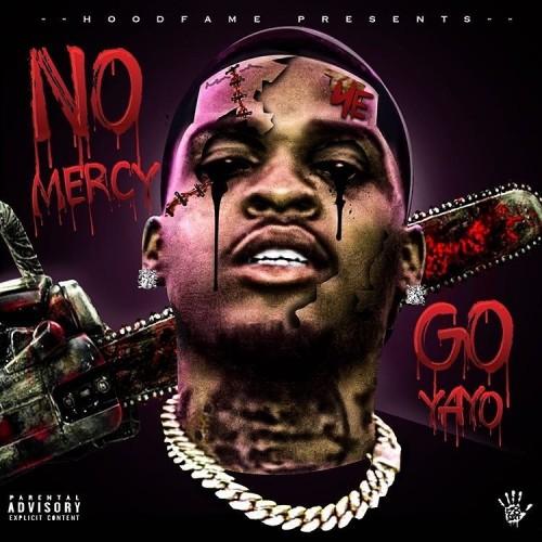 No Mercy - Go Yayo