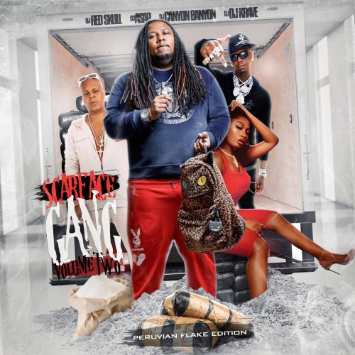 Scarface Gang 2 - DJ ASAP, DJ Red Skull, DJ Cannon Banyon, DJ Krave