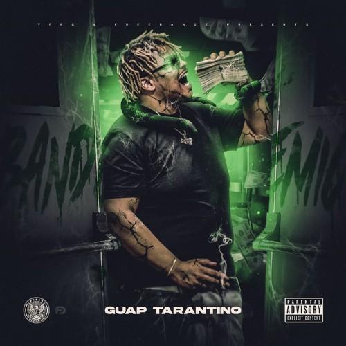 Bandemic - Guap Tarantino (Freebandz)