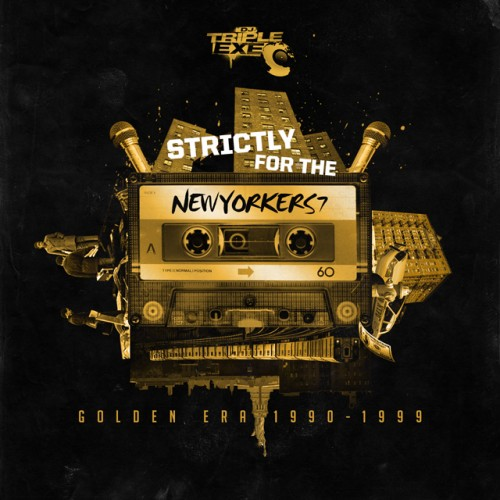 Strictly For The New Yorkers 7 - DJ Triple Exe
