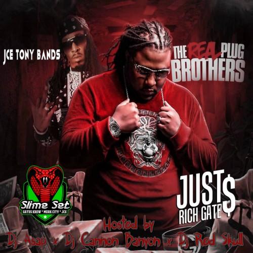 The Real Plug Brothers - Just Rich Gates & JCE Tony Bands (DJ ASAP, DJ Red Skull, DJ Cannon Banyon)
