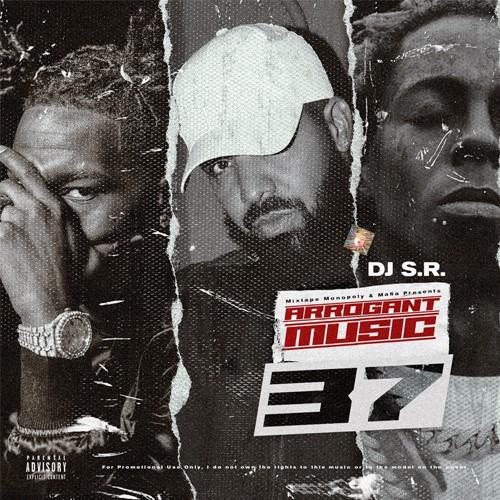 Arrogant Music 37 - DJ S.R., Mixtape Monopoly