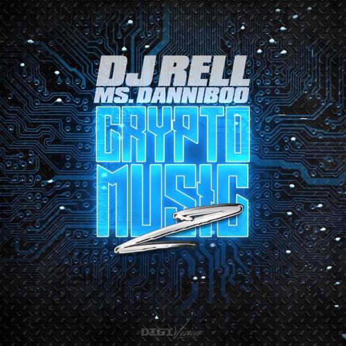 Crypto Music 2 - DJ Rell