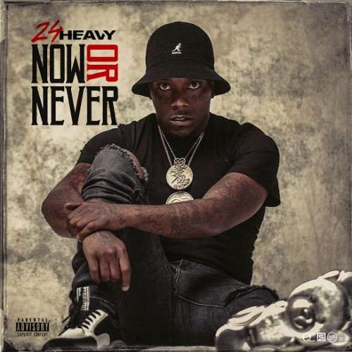 24Heavy - Now Or Never