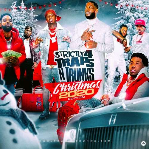 Various Artists - Strictly 4 The Traps N Trunks (Christmas 2020 Edition)