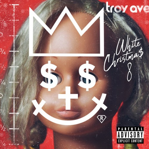 White Christmas 8 - Troy Ave
