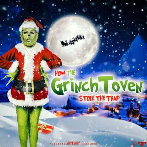 Zaytoven - GrinchToven Stole The Trap